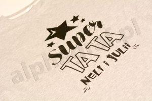 super tata -druk na koszulce